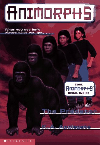 The Predator (Animorphs, No. 5), KATHERINE APPLEGATE