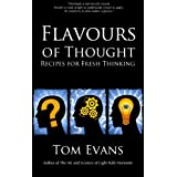 Flavours of Thoughtby Tom Evans