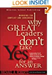 Why Great Leaders Don't Take Yes for...