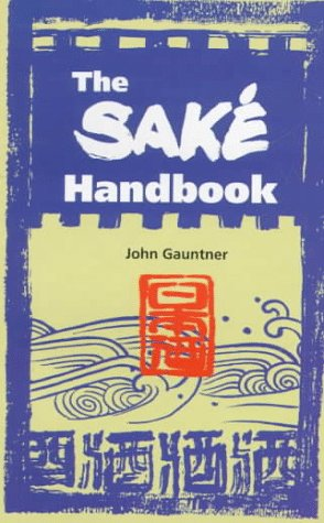 Sake Handbook (Yenbooks), John Gauntner