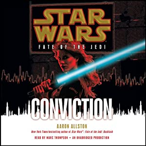Star Wars: Fate of the Jedi: Conviction | [Aaron Allston]