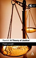 Rawls's A Theory of Justice: A Reader's Guide