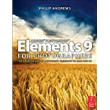 Adobe Photoshop Elements 9 for Photographersby Philip Andrews