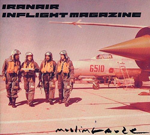 CD : MUSLIMGAUZE - Iranair Inflight Magazine