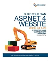 Build Your Own ASP.NET 4 Web Site Using C# & VB, 4th Edition Front Cover