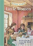 img - for Classic Starts: Little Women (Classic Starts Series) book / textbook / text book