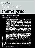 echange, troc M Bizos - Cours de thème grec avec 50 thèmes complets intégralement corrigés