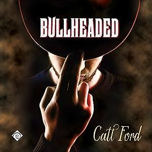 Bullheaded Audiobook
