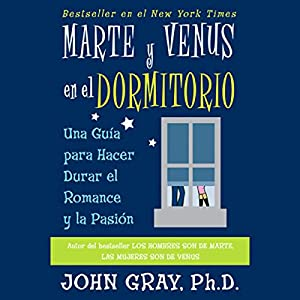 Marte Y Venus En El Dormitorio (Mars and Venus in the Home) Audiobook