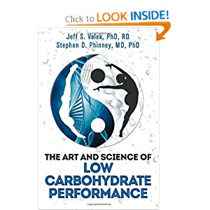 Amazon.com: The Art and Science of Low Carbohydrate Performance (9780983490715): Jeff S. Volek, Stephen D. Phinney: Books