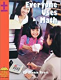 img - for Everyone Uses Math by Bonnie Beers (2002-01-01) book / textbook / text book