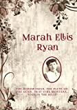 Works Of Marah Ellis Ryan: The Bondwoman, The Flute Of The Gods, That Girl Montana, Told In The Hills