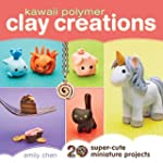 Kawaii Polymer Clay Creations: 20 Sup...