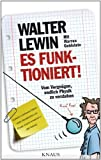 img - for Es funktioniert!: Vom Vergn gen, endlich Physik zu verstehen (German Edition) book / textbook / text book
