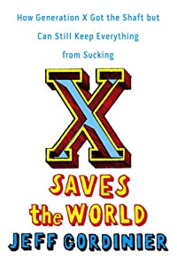 "Cover of ""X Saves the World: How Generati..."