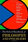 img - for Oxford Handbook of Philosophy and Psychiatry (International Perspectives in Philosophy and Psychiatry) book / textbook / text book