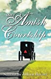 An Amish Courtship: Complete Series