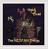 The N.E.S.F.A.N. Trilogy by Might Could (2013-08-03)