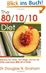 80/10/10 Diet: Balancing Your Health,...