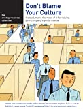 img - for the strategy+business collection: Don't Blame Your Culture book / textbook / text book