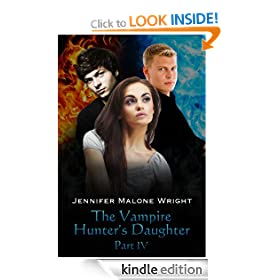 The Vampire Hunter's Daughter: Part IV