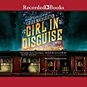 Girl in Disguise Audiobook by Greer Macallister Narrated by Stephanie Cozart
