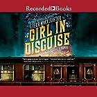 Girl in Disguise Hörbuch von Greer Macallister Gesprochen von: Stephanie Cozart