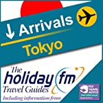 Tokyo: Holiday FM Travel Guide    Holiday FM