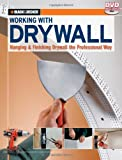 Black & Decker Working with Drywall: Hanging & Finishing Drywall the Professional Way - B005K5NRUU