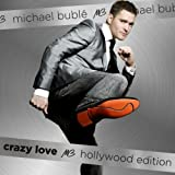 Crazy Love (Hollywood Edition) Michael Buble
