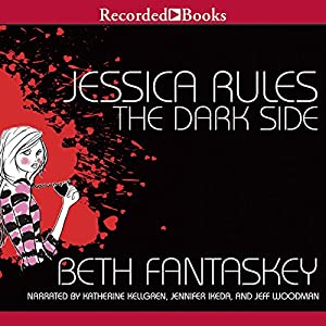 Jessica Rules the Dark Side Audiobook