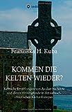 Kommen die Kelten wieder? (German Edition)