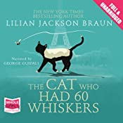 The Cat Who Had 60 Whiskers | [Lillian Jackson Braun]