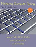 Mastering Computer Typing, Revised Edition
