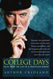 img - for College Days: Tales from the Life of a Professor-errant book / textbook / text book