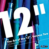 """The Art of the 12"""", Volume 2 - A Promotion of a Way of Life"""