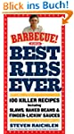 Best Ribs Ever: 100 Killer Recipes (B...