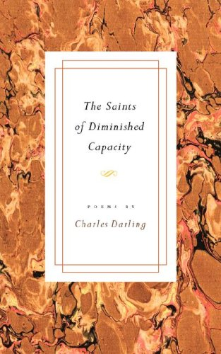 THE SAINTS OF DIMINISHED CAPACITY, Darling, Charles