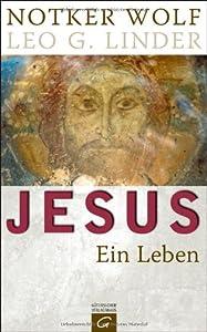 Jesus Christus - Ein Leben