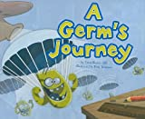 img - for A Germ's Journey (Follow It!) book / textbook / text book