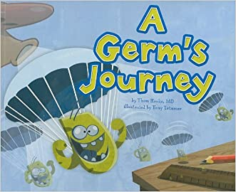 A Germ's Journey (Follow It!) written by Thom Rooke M.D.