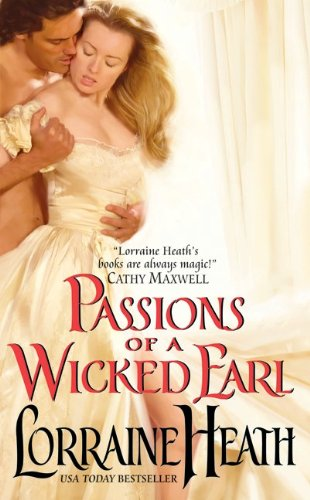 Post Thumbnail of Review: Passions of a Wicked Earl by Lorraine Heath