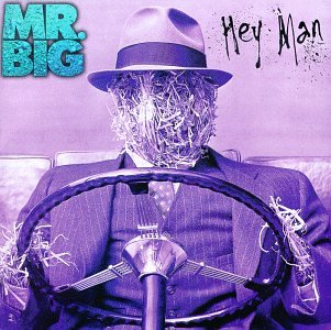 Mr. Big - Hey Man - Zortam Music