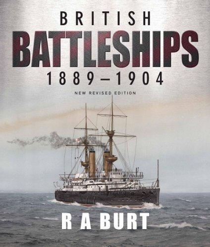 British Battleships 1889-1904: New Revised Edition