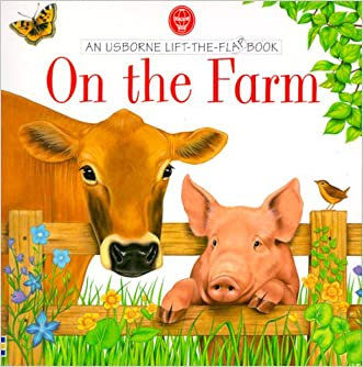 On the Farm (Usborne Lift the Flap Books) written by Alastair Smith