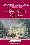 A Christmas Visitor: A Cape Light Novel (Cape Light Novels) (0425223507) by Kinkade, Thomas