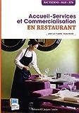 Accueil-Service et Commercialisation en restaurant : Bac Techno, MAN, BTS