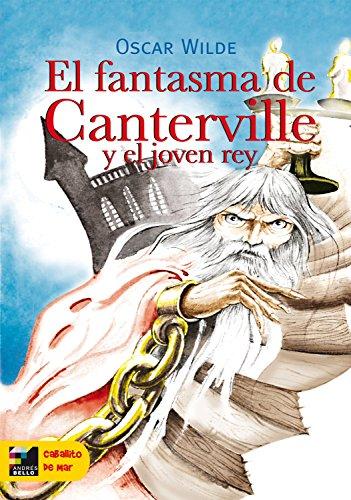 Oscar Wilde - El fantasma de Canterville (Spanish Edition)