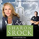Kate: The Women of Valley View, Book 5 Audiobook by Sharon Srock Narrated by Laura Jennings