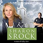 Kate: The Women of Valley View, Book 5 | Sharon Srock